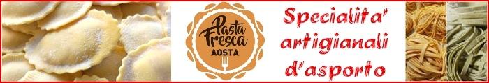 Pasta Fresca Aosta