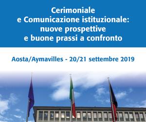 Cerimoniale e comunicazione istituzionale: nuove prospettive e buone prassi a confronto